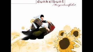 Dunkelbunt - [dunkelbunt] - Morgenlandfahrt (full album)