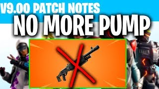 NO MORE PUMP SHOTGUN! New Fortnite Season 9 Update