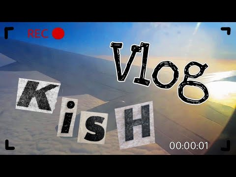 KISH VLOG 2.0 (ولاگ کیش ناکام)