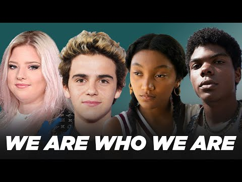 """The Cast Of """"We Are Who We Are"""" Plays Who's Who"""
