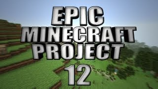 EPIC MINECRAFT PROJECT - Part 12: Hot Tub