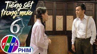 THVL | Tiếng sét trong mưa - Tập 6[1]: Bình nói trong nhà này chỉ có cậu Ba thương mình nhất
