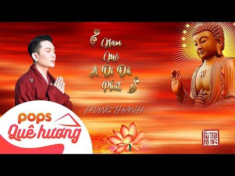 Nam Mô A Di Đà Phật   Hùng Thanh
