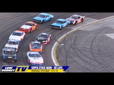 Super Stock Main Event - Irwindale Speedway 6/9/18