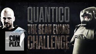 Quantico: The Sean Evans FBI Training Challenge