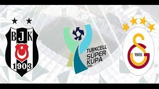 Beşiktaş-Galatasaray Süper Kupa Maç Özeti