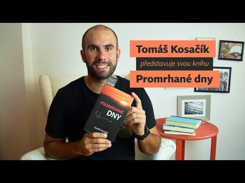 Tomáš Kosačík alias Břichář Tom představuje svou knihu Promrhané dny