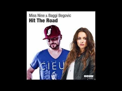 Miss Nine & Baggi Begovic - Hit the Road [Zouk Recordings]