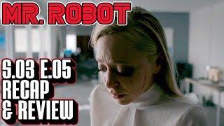 [Mr Robot] Season 3 Episode 5 Recap & Review | eps3.4_runtime-error.r00 Breakdown