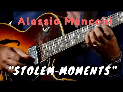 Stolen Moments - Alessio Menconi