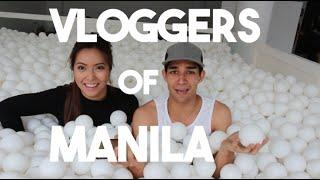 Vloggers in Manila Unite! (ft. Filipino Youtuber Say Tioco Artillero)