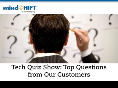 Tech Quiz Show: Top Questions from mindSHIFT Customers