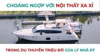 Khám phá du thuyền triệu đô của Lý Nhã Kỳ | Nội thất du thuyền
