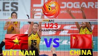 VIỆT NAM VS CHINA SÉT 3 HẤP DẪN QUYẾT LIỆT .ASIA VOLAEYBALL U23 WOMENS  CHAMPIONSHIP 2019