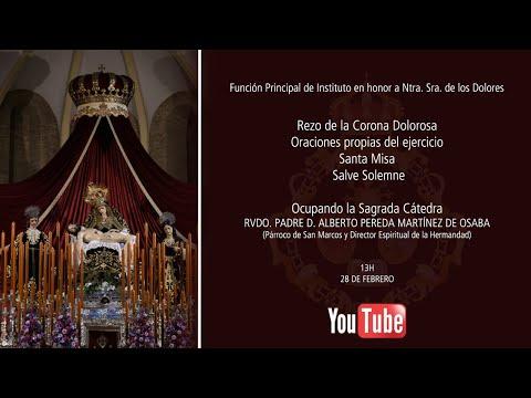 Función Principal de Instituto en honor a Nuestra Señora de los Dolores - Real Hermandad Servita -