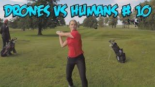 Top 5 Drones vs Humans # 10