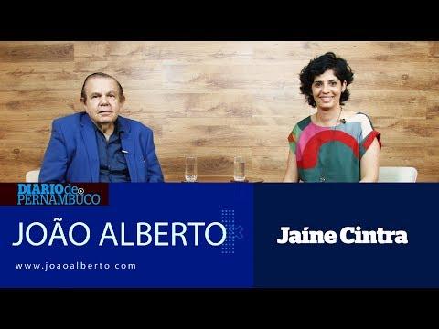 João Alberto entrevista Jaíne Cintra