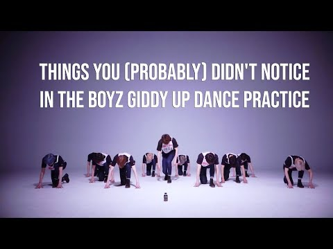THINGS YOU (probably) DIDN'T NOTICE IN THE BOYZ GIDDY UP DANCE PRACTICE
