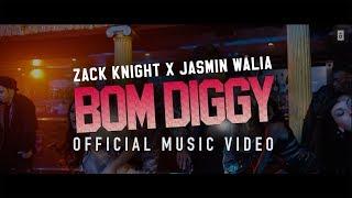Bom Diggy – Zack Knight X Jasmin Walia