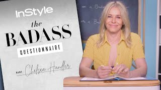 Chelsea Handler Explains That Harry Styles Vacay Pic | Badass Questionnaire | InStyle