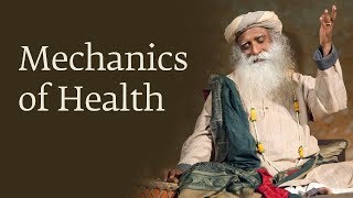 Mechanics of Health - Dr. Devi Prasad Shetty with Sadhguru