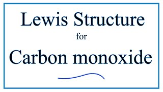 CO Lewis Structure - How to Draw the Dot Structure for CO