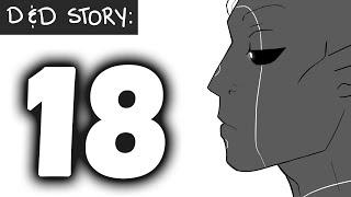 D&D Story: Ep 18- Xanu