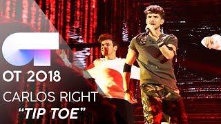 """TIP TOE"" - CARLOS RIGHT | Gala 5 | OT 2018"