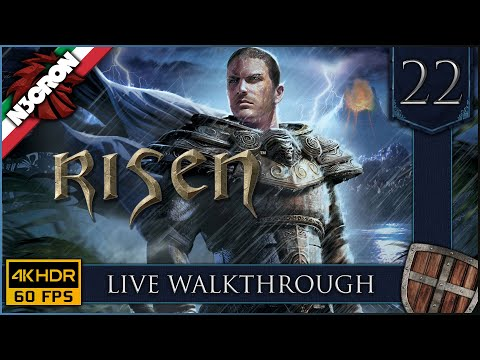 RISEN 🏹 ⚔️ Gameplay ITA #22 ✔️ LIVE WALKTHROUGH [4K 60 FPS]