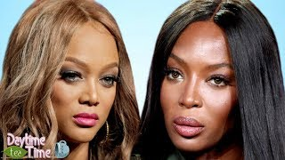 Tyra Banks says Naomi Campbell did EVERYTHING in her power to make her GO AWAY | Only 1 BLACK model!