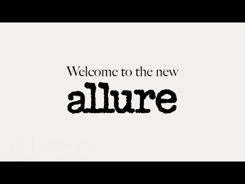 Welcome to the New Allure.com!