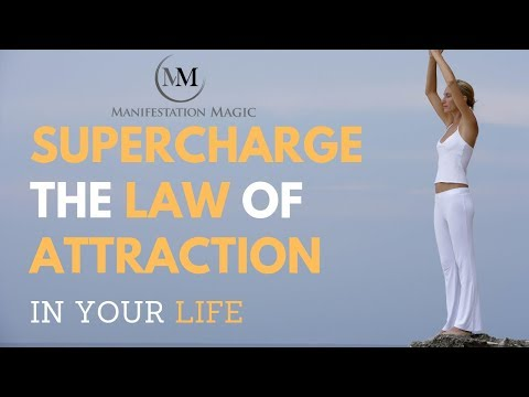 Supercharge the Law of Attraction - Learn how to Supercharge the Law of Attraction in Your Life