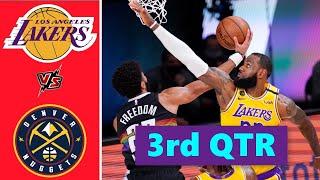 Los Angeles Lakers vs. Denver Nuggets Full Highlights 3rd Quarter | NBA Season 2021