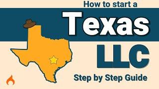 Texas LLC - How to Start an LLC in Texas