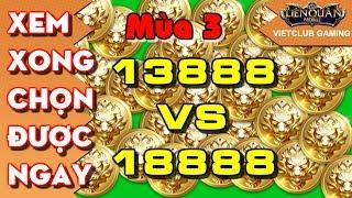 Nên Mua Tướng Nào Khi Có 13888 Vàng Và 18888 Vàng Trong Mùa 3 Liên Quân Mobile | VietClub Gaming