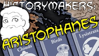 History-Makers: Aristophanes