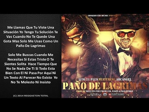 Tu Paño De Lagrimas - Lui-G 21 Plus Ft. Arcangel (Video Letra) Reggaetn 2014