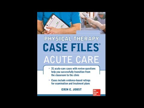 NPTE  Practice Exam - Physical Therapy Case Files: Acute Care