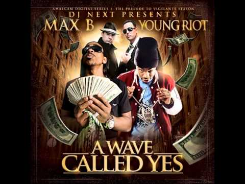 Max B Young Riot - So Wavy.wmv