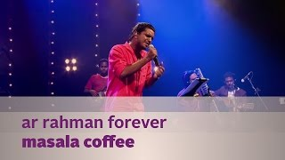 AR Rahman Forever - Masala Coffee - Music Mojo Season 2 - Kappa TV