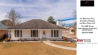 7352 Vice President Dr, Baton Rouge, LA Presented by The LAMP Group.