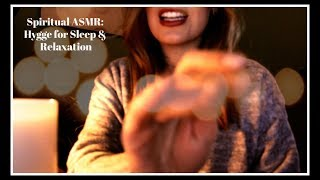 **Spiritual ASMR: Guided Meditation (Hygge) for Sleep & Relaxation**