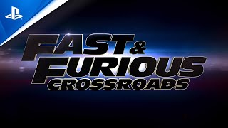 Fast & Furious Crossroads - Official Launch Trailer | PS4