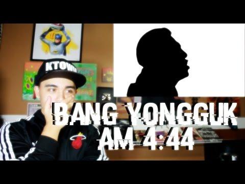 Bang yongguk - AM 4:44 MV Reaction