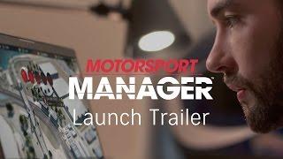 Motorsport Manager   Launch Trailer [US]