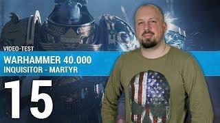 Vidéo-Test : WARHAMMER 40000 INQUISITOR-MARTYR : Un Hack'n slash réussi ? | TEST