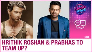 Hrithik and Prabhas to team up for Om Raut's mega budget a..