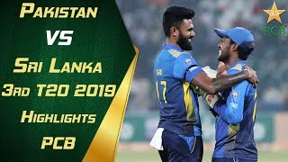 Pakistan vs Sri Lanka 2019 | 3rd T20 | Highlights | PCB