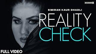 Reality Check – Simiran Kaur Dhadli Video HD