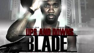 Blade real talk youtube.